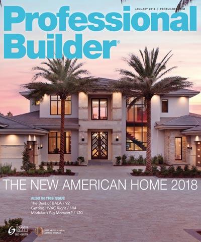 Professional Builder Magazine - Jan 2018