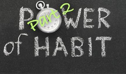 Gaming Your Brain to Build Better Habits – Part 2