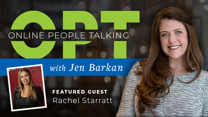 OPT with Jen Barkan featuring Rachel Starratt