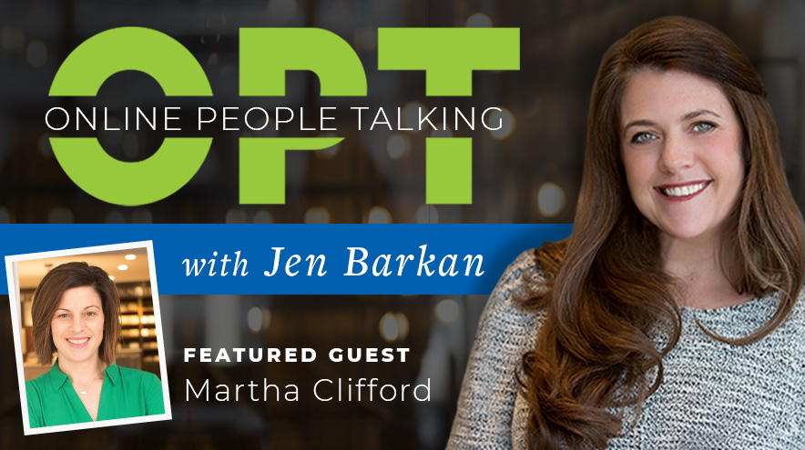 OPT In with Martha Clifford